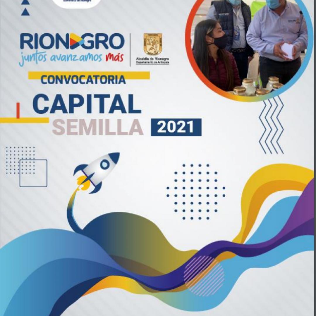 CONVOCATORIA CAPITAL SEMILLA 2021